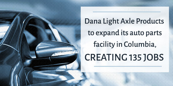 Dana Light Axle Products to expand in Columbia