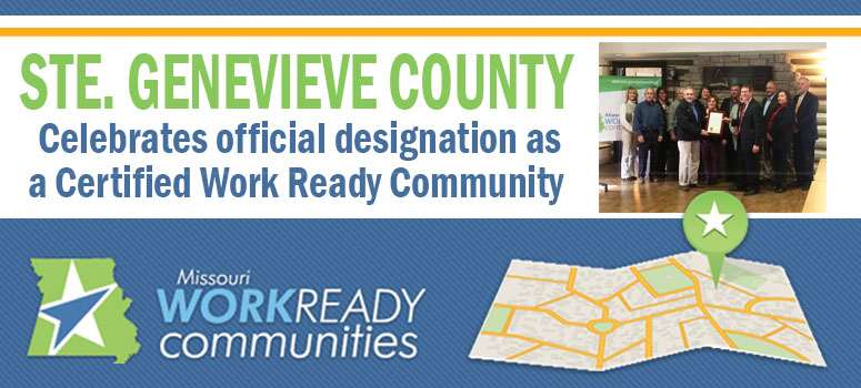 Ste. Genevieve County celebrates official designation as Certified Work Ready Community