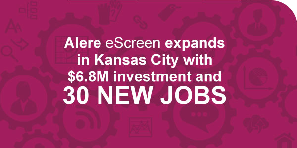 Alere eScreen expands in Kansas City with $6.8 million investment and 30 New Jobs