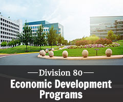 Division 80 - Economic Development Programs