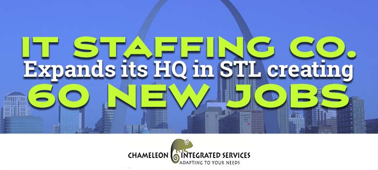 Chameleon Integrated Services expands its HQ in STL creating 60 new jobs
