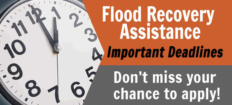 Flood Recovery Assistance Deadlines Approaching