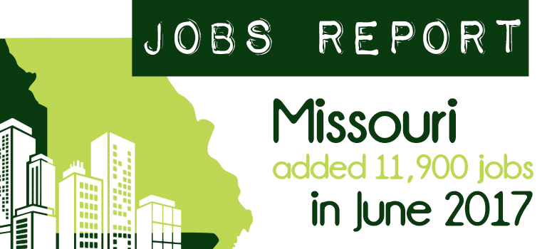 Missouri Added 11,900 jobs in June 2017