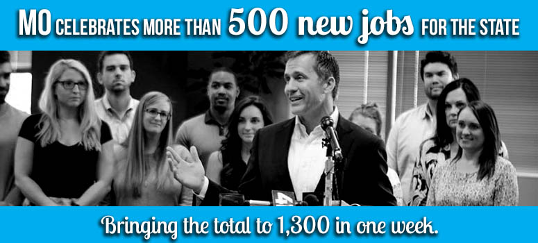 MO celebrates more than 500 new jobs for the state, bringing the total to 1,300 in one week