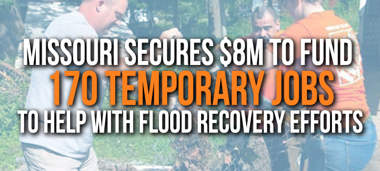 Missouri secures $8M to support 170 temporary jobs to help with flood recovery