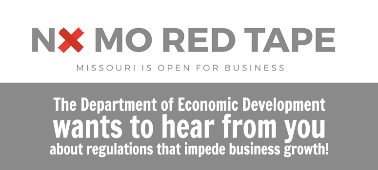 No MO Red Tape- DED wants to hear from you.