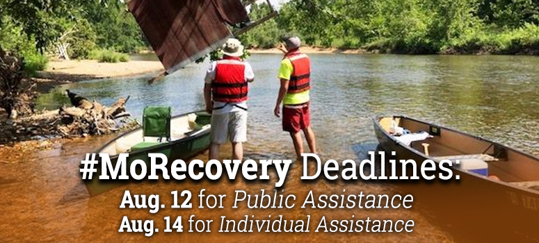 Flood Recovery Deadlines Aug 12 for Public Assistance Aug 14 for Individual Assistance