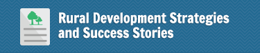 Rural Development Strategies and Success Stories