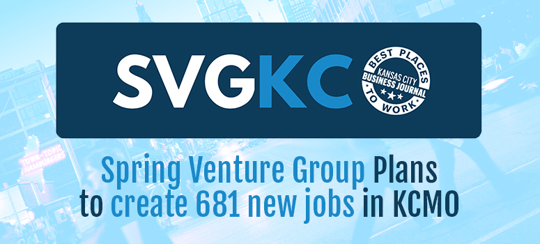 Spring Venture Group plans to create 681 new jobs in KCMO