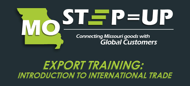 MO STEP=UP Export Training: Introduction to International Trade