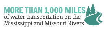 More than 1,000 Miles of Water Transportation on the Mississippi and Missouri Rivers