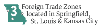 3 Foreign Trade Zones located in Springfield, St. Louis, and Kansas City