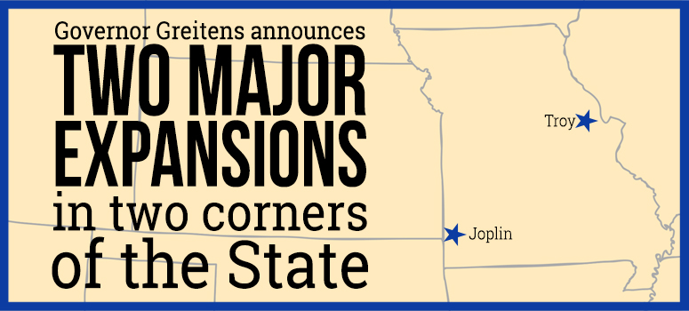 Governor Greitens announces two major expansions in two corners of the state