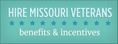 Hire Missouri Veterans - benefits and incentives