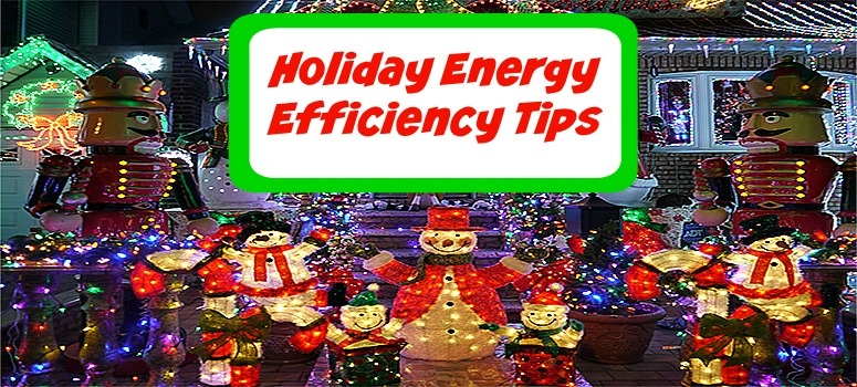 Holiday Energy Efficiency Tips