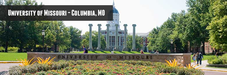 University of Missouri - Columbia, MO