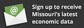 Sign up to receive Missouri's latest economic data